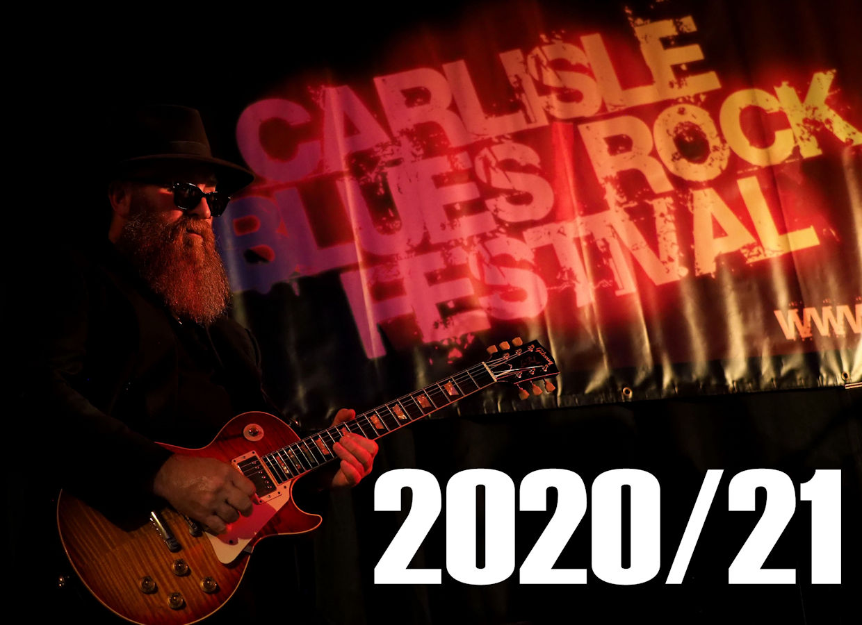 Carlisle Blues Rock Festival 2021